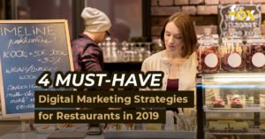 Fox Junkie Digital 4 Digital Marketing Must-Dos for Restaurants in 2019​