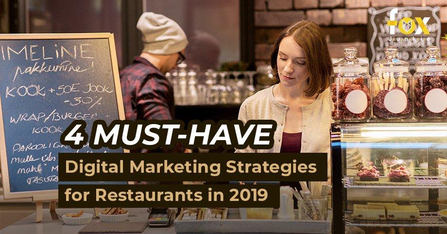 Fox Junkie Digital 4 Digital Marketing Must-Dos for Restaurants in 2019