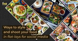 Fox Junkie Digital 4 Ways to Style & Shoot Your Food for Top-Shots (with examples) 2